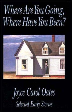 """a literary analysis of the short story where are you going where have you been by joyce carol oates We will write a custom essay sample specifically for you for only $1390/page   1960s can be seen through joyce carol oates', """"where are you going, where  have you been """" the story, which narrates the fatal destiny of fifteen year old  connie, shows  d gresham culture and anarchy analysis in this short snippet  from."""