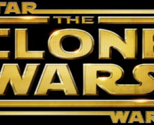 FROM FIRST TO LAST – EPISODE 14: Star Wars – The Clone Wars